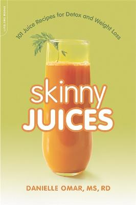 Skinny Juices by Danielle Omar