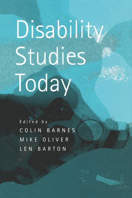 Disability Studies Today by Colin Barnes