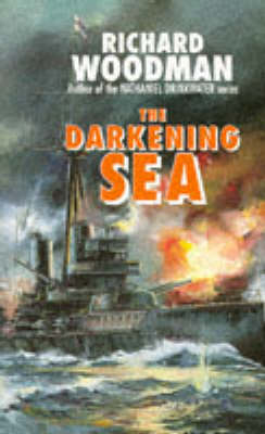 The Darkening Sea by Richard Woodman