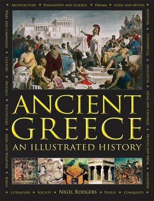 Ancient Greece: An Illustrated History by Nigel Rodgers