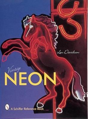 Vintage Neon by Len Davidson