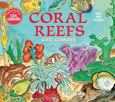 Coral Reefs (New & Updated Edition) by Gail Gibbons