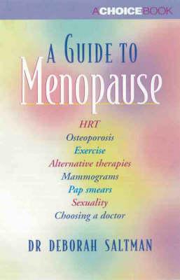 A Guide to Menopause by Deborah Saltman