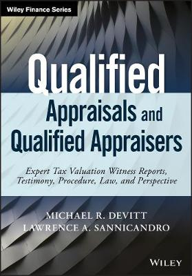 Qualified Appraisals and Qualified Appraisers by Michael R. Devitt
