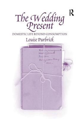 Wedding Present by Louise Purbrick
