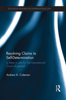 Resolving Claims to Self-Determination book