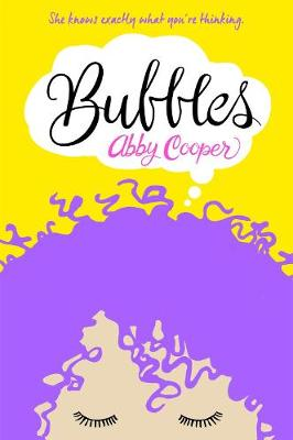 Bubbles by Abby Cooper