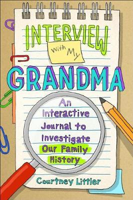Interview with My Grandma by Courtney Littler