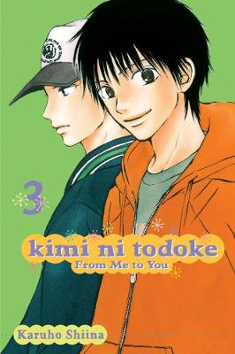 Kimi ni Todoke: From Me to You, Vol. 3 by Karuho Shiina