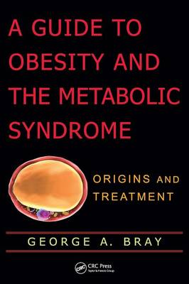 Guide to Obesity and the Metabolic Syndrome book