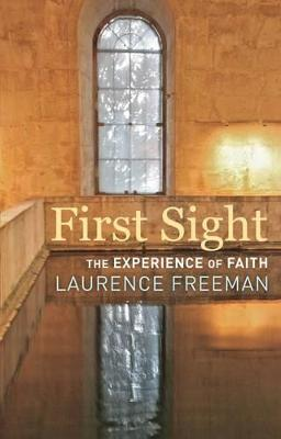First Sight by Laurence Freeman