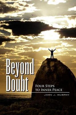 Beyond Doubt by John J Murphy