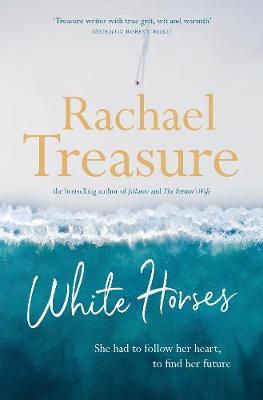 White Horses by Rachael Treasure
