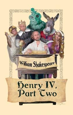 King Henry IV, Part Two by William Shakespeare