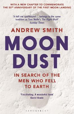 Moondust: In Search of the Men Who Fell to Earth book