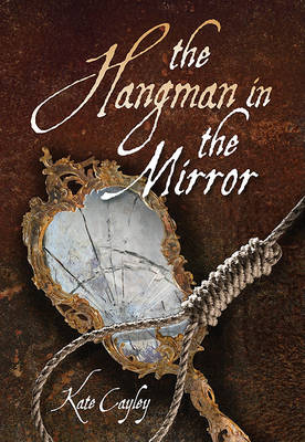 Hangman in the Mirror by Kate Cayley