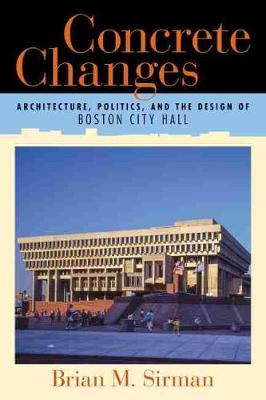 Concrete Changes by Brian M. Sirman