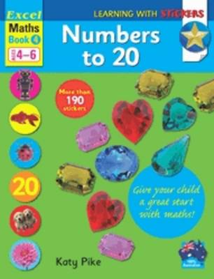 Maths Book 4 School Skills - Numbers to 20 by Katy Pike