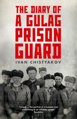 Diary of a Gulag Prison Guard book