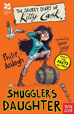 National Trust: The Secret Diary of Kitty Cask, Smuggler's Daughter by Philip Ardagh