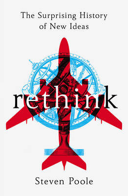 Rethink by Steven Poole