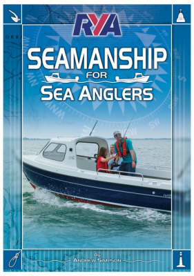 RYA Seamanship for Sea Anglers by Andrew Simpson