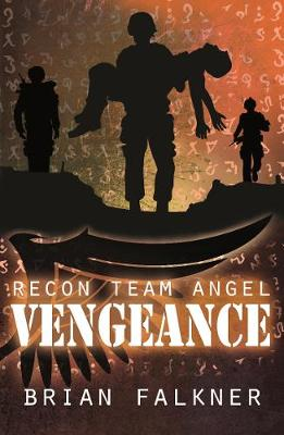 Recon Team Angel, Book 4: Vengeance book