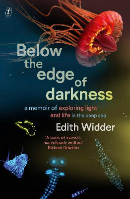 Below the Edge of Darkness: A Memoir of Exploring Light and Life in the Deep Sea book