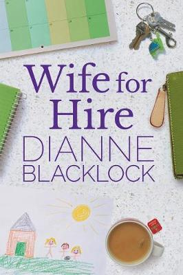 Wife for Hire by Dianne Blacklock