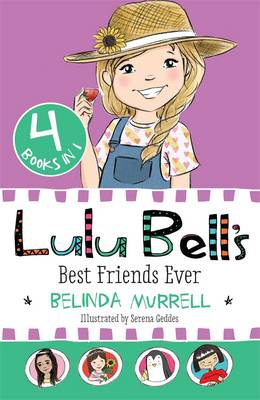 Lulu Bell's Best Friends Ever by Belinda Murrell