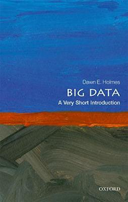 Big Data: A Very Short Introduction book