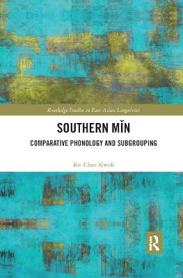 Southern Min: Comparative Phonology and Subgrouping book