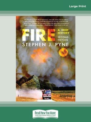 Fire: A Brief History, Second Edition, Australian Edition by Stephen J. Pyne
