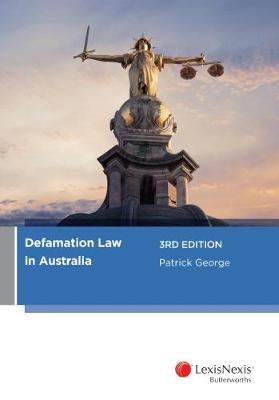 Defamation Law in Australia by George