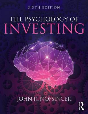 The Psychology of Investing by John R. Nofsinger