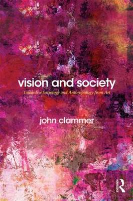 Vision and Society by John Clammer