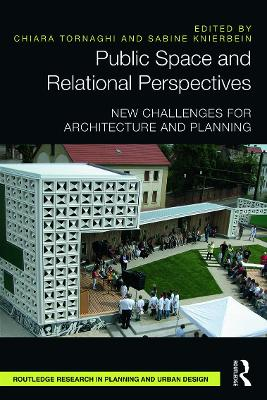 Public Space and Relational Perspectives by Chiara Tornaghi