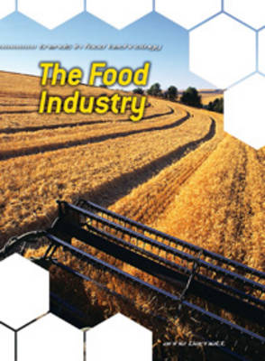 The Food Industry by Anne Barnett