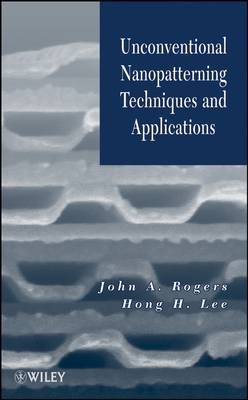 Unconventional Nanopatterning Techniques and Applications book