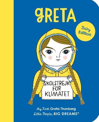 Greta Thunberg: My First Greta Thunberg: Volume 40 book