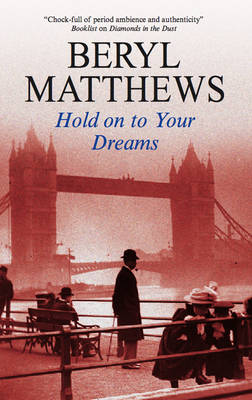 Hold on to Your Dreams by Beryl Matthews