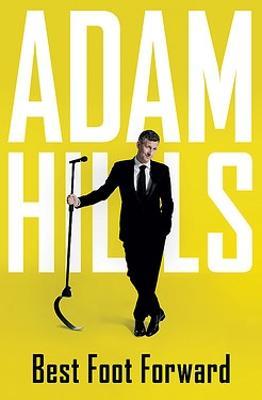 Best Foot Forward by Adam Hills