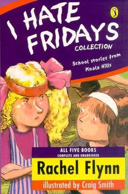 I Hate Fridays Collection by Rachel Flynn