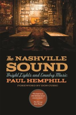 Nashville Sound by Paul Hemphill