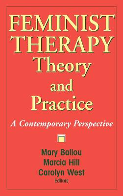 Feminist Therapy Theory and Practice book