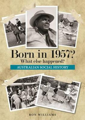 Born in 1957? by Ron Williams
