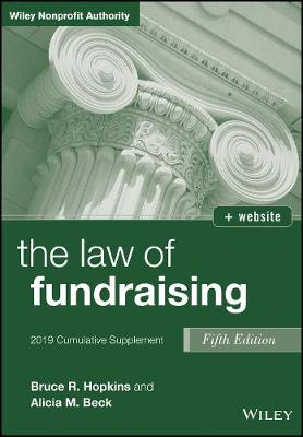 The Law of Fundraising: 2019 Cumulative Supplement by Bruce R. Hopkins