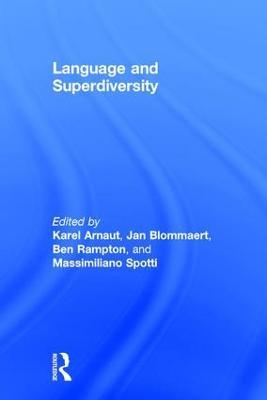 Language and Superdiversity by Karel Arnaut