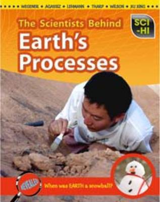 Scientists Behind Earth's Processes by Andrew Solway