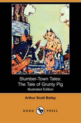 Slumber-Town Tales by Arthur Scott Bailey